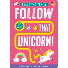 Follow That Unicorn!, Trace the Trails (Board Book)