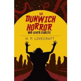 The Dunwich Horror & Other Stories (Paperback)