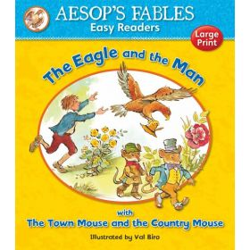 The Eagle and the Man & The Town Mouse and the Country Mouse, Aesop's Fables Easy Readers (Paperback)
