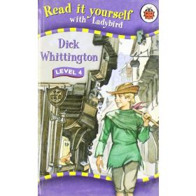 Read it Yourself with Ladybird: Dick Whittington, Level 4 (Hardcover)