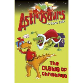 The Claws of Christmas: Astrosaurs, Book 11 (Paperback)