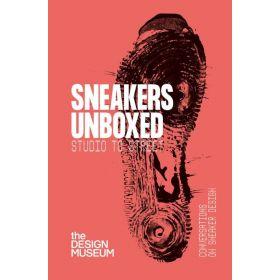 Sneakers Unboxed: Studio to Street (Paperback)