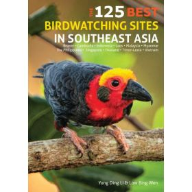 125 Best Birdwatching Sites in Southeast Asia, Second Edition (Paperback)