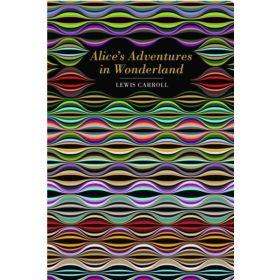 Alice's Adventures in Wonderland, Chiltern Classic (Hardcover)