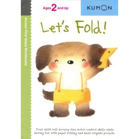 Let's Fold!, Kumon First Steps Workbooks (Paperback)