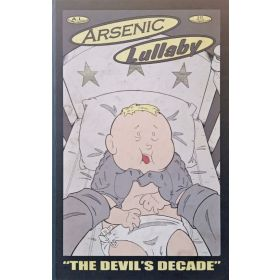 Arsenic Lullaby: The Devil's Decade, 10-Year Collection (Hardcover)