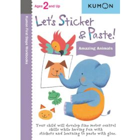 Let's Sticker and Paste! Amazing Animals (Paperback)