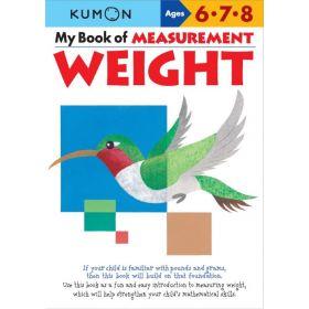 My Book of Measurement: Weight, Kumon Math Workbooks (Paperback)