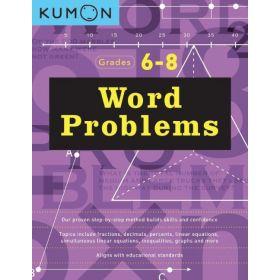 Word Problems, Grades 6-8, Kumon Math Workbooks (Paperback)