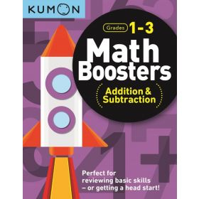 Kumon: Math Boosters: Addition & Subtraction, Grades 1-3 (Paperback)
