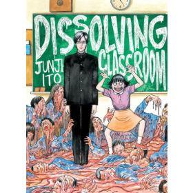 Junji Ito's Dissolving Classroom (Paperback)