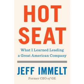 Hot Seat: What I Learned Leading a Great American Company, Export Edition (Paperback)