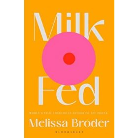 Milk Fed (Paperback)