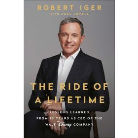 The Ride of a Lifetime: Lessons Learned from 15 Years as CEO of the Walt Disney Company, Export Edition (Paperback)