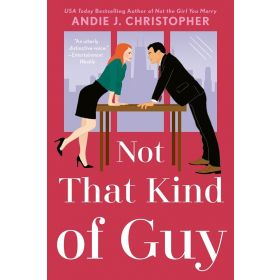 Not That Kind of Guy (Paperback)