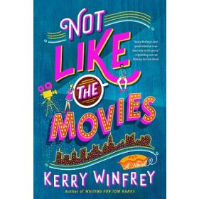 Not Like the Movies (Paperback)