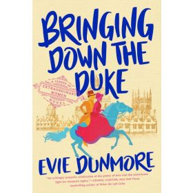 Bringing Down the Duke: A League of Extraordinary Women, Book 1 (Paperback)