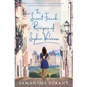 The Secret French Recipes Of Sophie Valroux (Paperback)