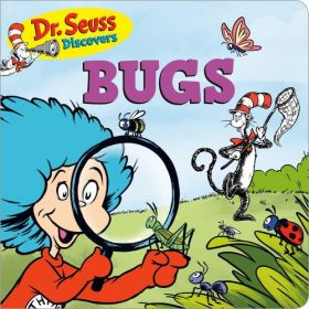 Dr. Seuss Discovers: Bugs (Board Book)