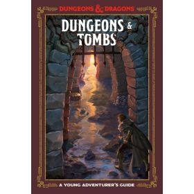 Dungeons & Tombs, Dungeons & Dragons: A Young Adventurer's Guide (Hardcover)