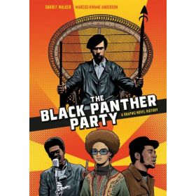 The Black Panther Party: A Graphic Novel History (Paperback)