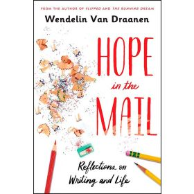 Hope in the Mail: Reflections on Writing and Life (Paperback)