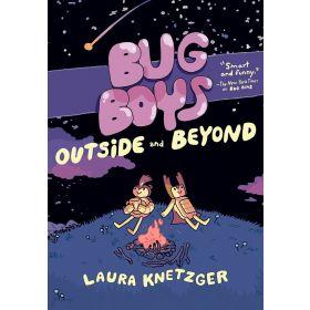 Bug Boys: Outside and Beyond (Hardcover)