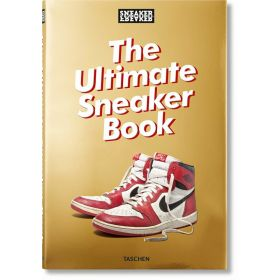Sneaker Freaker: The Ultimate Sneaker Book (Hardcover)