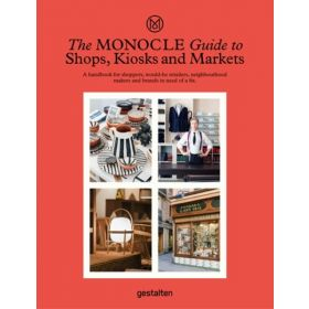 The Monocle Guide to Shops, Kiosks and Markets (Hardcover)