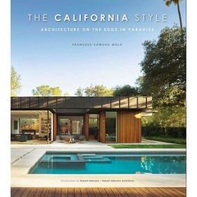 The California Style: Architecture on the Edge in Paradise (Hardcover)
