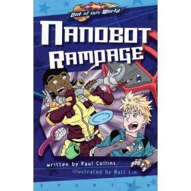Nanobot Rampage: Out of This World (Paperback)