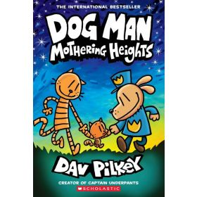 Mothering Heights: Dog Man, Book 10 (Paperback)