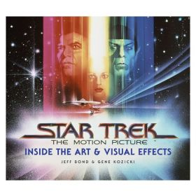 Star Trek: The Motion Picture: The Art and Visual Effects (Hardcover)