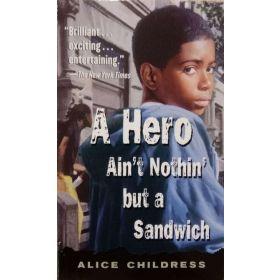A Hero Ain't Nothin' But a Sandwich (Mass Market)