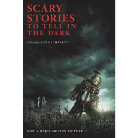Scary Stories to Tell in the Dark (Movie Tie-in)