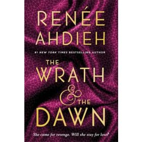 The Wrath & the Dawn: The Wrath and the Dawn, Book 1 (Paperback)