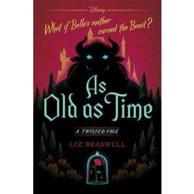 As Old as Time: A Twisted Tale (Hardcover)