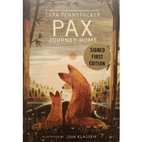 Pax, Journey Home, Signed Copy (Hardcover)