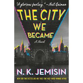 The City We Became: The Great Cities Trilogy, Book 1 (Hardcover)