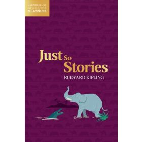 INCOMING - Just So Stories, HarperCollins Children's Classics (Paperback)