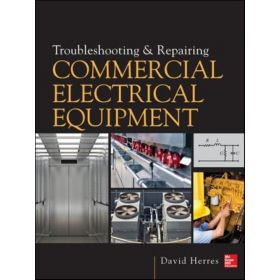 Troubleshooting and Repairing Commercial Electrical Equipment (Hardcover)