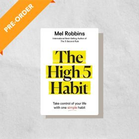 The High 5 Habit: Take Control of Your Life with One Simple Habit (Hardcover)