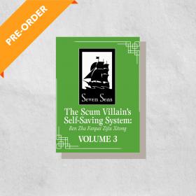 The Scum Villain's Self-Saving System: Ren Zha Fanpai Zijiu Xitong, Vol. 3 (Paperback)