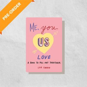 Me, You, Us (Love): A Book to Fill Out Together (Paperback)