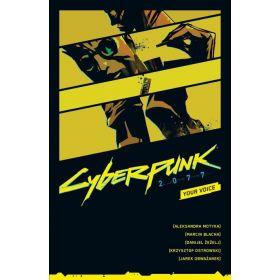 Cyberpunk 2077: Your Voice (Paperback)