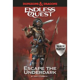 Escape the Underdark, Dungeons & Dragons Endless Quest (Hardcover)
