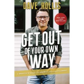 Get Out of Your Own Way: A Skeptic's Guide to Growth and Fulfillment, Export Edition (Paperback)
