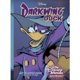Darkwing Duck: Just Us Justice Ducks: Disney Afternoon Adventures, Vol. 1 (Hardcover)