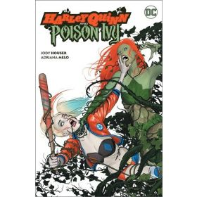 Harley Quinn and Poison Ivy (Paperback)