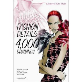 Fashion Details: 4000 Drawings, 2nd Edition (Paperback)